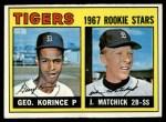1967 Topps #72   -  George Korince / John Matchick Tigers Rookies Front Thumbnail