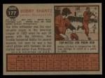 1962 Topps #177 NRM Bob Bobby Shantz  Back Thumbnail
