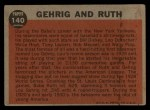 1962 Topps #140 A Babe Ruth / Lou Gehrig  Back Thumbnail