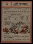 1962 Topps #55  Jim Martin  Back Thumbnail