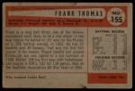1954 Bowman #155  Frank Thomas  Back Thumbnail