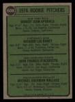 1974 Topps #608 ^ERR^  -  Dick Baney / John D'Acquisto / Mike Wallace / Bob Apodaca Rookie Pitchers   Back Thumbnail