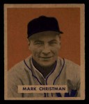 1949 Bowman #121  Mark Christman  Front Thumbnail
