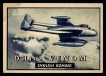 1952 Topps Wings #148   DH 112 Venom Front Thumbnail
