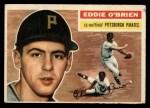 1956 Topps #116  Eddie O'Brien  Front Thumbnail