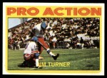 1972 Topps #344   -  Jim Turner Pro Action Front Thumbnail