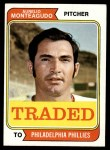 1974 Topps Traded #139 T  -  Aurelio Monteagudo Traded Front Thumbnail
