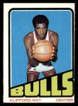 1972 Topps #91  Clifford Ray   Front Thumbnail