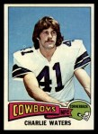 1975 Topps #59  Charlie Waters  Front Thumbnail