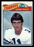 1977 Topps #284  Danny White  Front Thumbnail