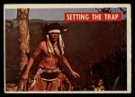 1956 Topps Davy Crockett #7 GRN  Setting the Trap  Front Thumbnail
