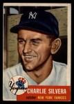 1953 Topps #242  Charlie Silvera  Front Thumbnail
