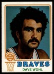 1973 Topps #6  Dave Wohl  Front Thumbnail