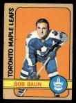 1972 Topps #134  Bob Baun  Front Thumbnail
