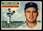 1956 Topps #117  Virgil Trucks  Front Thumbnail