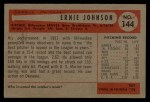 1954 Bowman #144  Ernie Johnson  Back Thumbnail