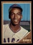 1962 Topps #25  Ernie Banks  Front Thumbnail