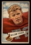 1952 Bowman Small #47  William Fischer  Front Thumbnail