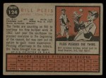 1962 Topps #124 NRM Bill Pleis  Back Thumbnail