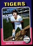 1975 Topps #221  Aurelio Rodriguez  Front Thumbnail