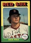 1975 Topps #513  Dick Pole  Front Thumbnail