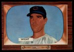 1955 Bowman #312  Bill Wight  Front Thumbnail