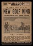 1954 Topps Scoop #129   -  Ben Hogan Ben Hogan New Golf King Back Thumbnail