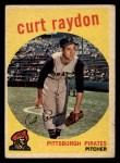 1959 Topps #305  Curt Raydon  Front Thumbnail