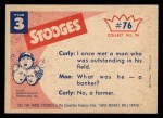 1959 Fleer Three Stooges #76   Now You Know Where We Got All  Back Thumbnail