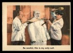 1959 Fleer Three Stooges #51   Be Careful this is My Only Front Thumbnail