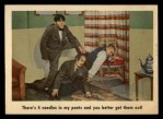 1959 Fleer Three Stooges #11   There's 4 Needles in My Pants  Front Thumbnail