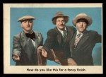 1959 Fleer Three Stooges #20   How Do You Like this for Fan  Front Thumbnail