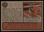1962 Topps #129 NRM Lee Walls  Back Thumbnail