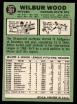 1967 Topps #391  Wilbur Wood  Back Thumbnail