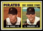 1967 Topps #123   -  Jim Price / Luke Walker Pirates Rookies Front Thumbnail