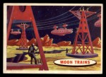 1957 Topps Space Cards #62   Moon Trains Front Thumbnail