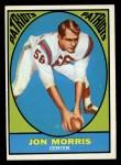 1967 Topps #6  Jon Morris  Front Thumbnail