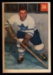 1954 Parkhurst #26  Leo Boivin  Front Thumbnail