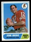 1968 Topps #139  John Brodie  Front Thumbnail