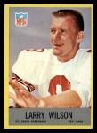1967 Philadelphia #167  Larry Wilson  Front Thumbnail