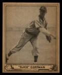 1940 Play Ball #55  Slick Coffman  Front Thumbnail