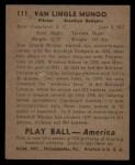 1939 Play Ball #111  Van Mungo  Back Thumbnail
