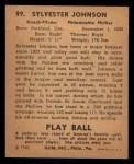 1940 Play Ball #99  Syl Johnson  Back Thumbnail