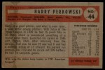 1954 Bowman #44  Harry Perkowski  Back Thumbnail