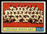 1961 Topps #7 *WHI*  White Sox Team Front Thumbnail
