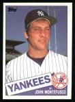 1985 Topps #301  John Montefusco  Front Thumbnail