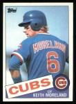 1985 Topps #538  Keith Moreland  Front Thumbnail