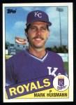 1985 Topps #644  Mark Huismann  Front Thumbnail
