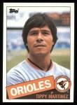 1985 Topps #445  Tippy Martinez  Front Thumbnail