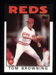 1986 Topps #652  Tom Browning  Front Thumbnail